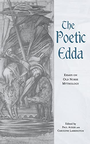 9780815316602: The Poetic Edda: Essays on Old Norse Mythology: A Book of Essays (Garland Medieval Casebooks)