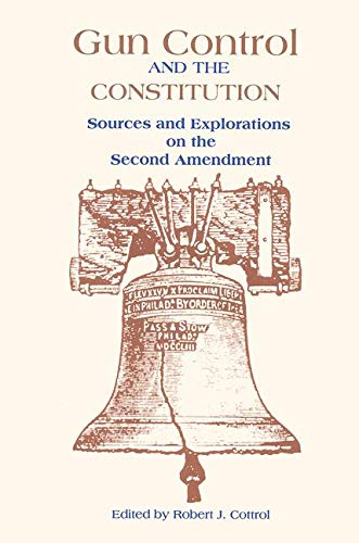 9780815316664: Gun Control and the Constitution: The Courts, Congress, and the Second Amendment