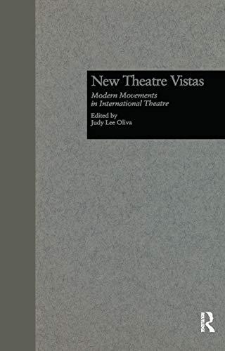 New Theatre Vistas: Modern Movements in International Literature (Studies in Modern Drama): Oliva, ...