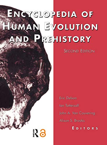 9780815316961: Encyclopedia of Human Evolution and Prehistory: Second Edition (Garland Reference Library of the Humanities)