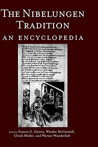 9780815317852: The Nibelungen Tradition: An Encyclopedia (Garland Reference Library of the Humanities)