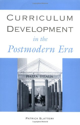 Curriculum Development in the Postmodern Era: Teaching and Learning in an Age of Accountability