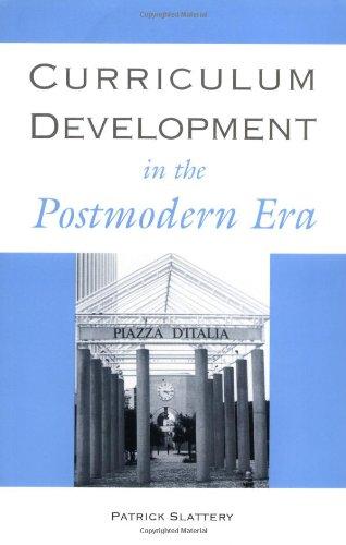9780815319269: Curriculum Development in the Postmodern Era (Critical Education Practice)