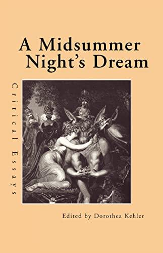 9780815320098: A Midsummer Night's Dream: Critical Essays