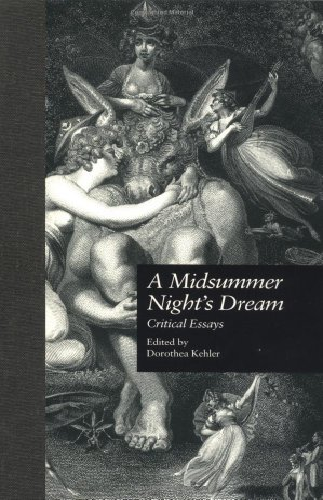 9780815320098: A Midsummer Night's Dream: Critical Essays (Shakespeare Criticism)