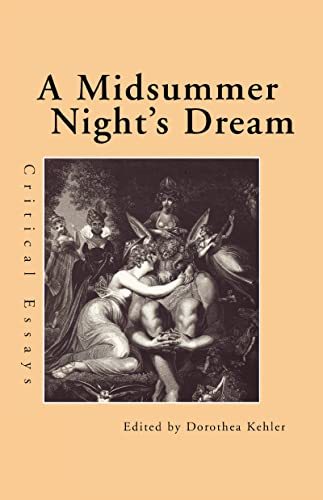 9780815320098: A Midsummer Night's Dream: Critical Essays (Shakespeare Criticism)