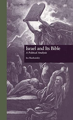9780815320210: Israel and Its Bible: A Political Analysis (Garland Reference Library of Social Science)
