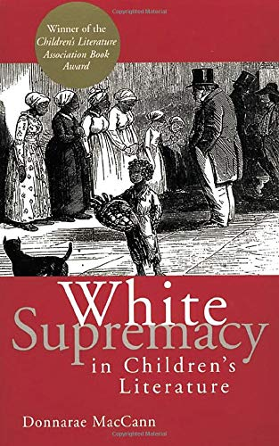 White Supremacy in Children's Literature: Characerizations of African Americans