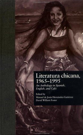 9780815320777: Literatura chicana, 1965-1995: An Anthology in Spanish, English, and Calo (Garland Reference Library of the Humanities)