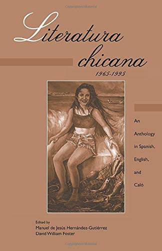 9780815320807: Literatura chicana, 1965-1995: An Anthology in Spanish, English, and Calo (Garland Reference Library of the Humanities)