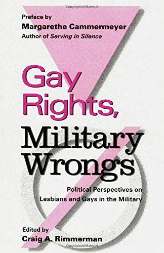 9780815320869: Gay Rights, Military Wrongs: Political Perspectives on Lesbians and Gays in the Military (Garland Reference Library of Social Science)
