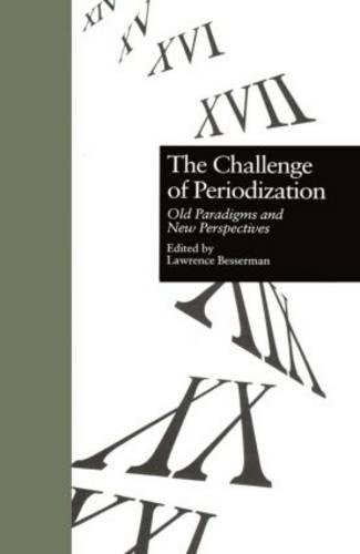 9780815321033: The Challenge of Periodization: Old Paradigms and New Perspectives (Garland Reference Library of the Humanities)