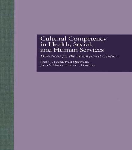 Cultural Competency in Health, Social & Human: PEDRO J. LECCA