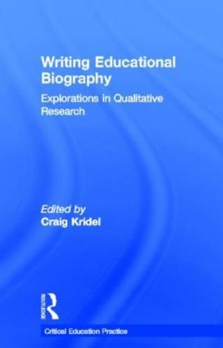 9780815322948: Writing Educational Biography: Explorations in Qualitative Research (Critical Education Practice)