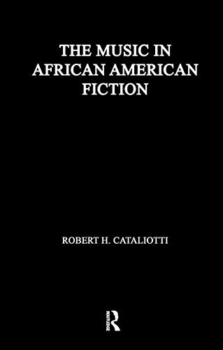 9780815323303: The Music in African American Fiction