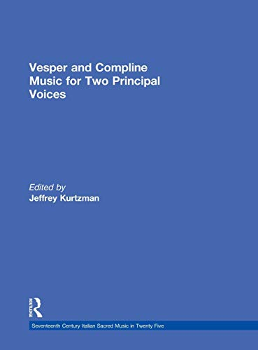 9780815323594: Vesper and Compline Music for Two Principal Voices (Seventeenth-Century Italian Sacred Music)
