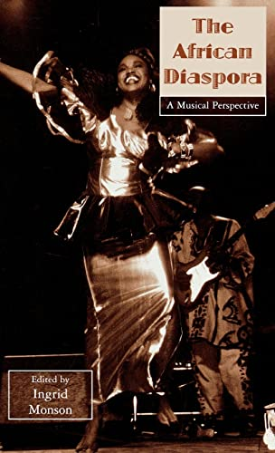 The African Diaspora: A Musical Perspective. (Hardcover Edition)