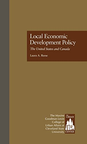 9780815323839: Local Economic Development Policy: The United States and Canada (Contemporary Urban Affairs)