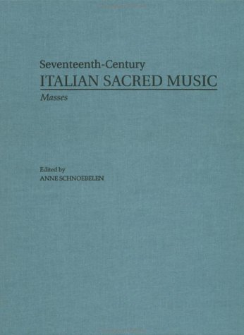 9780815324157: Masses by Domenico Scorpione, Lorenzo Penna, Giovanni Paolo Colonna (Seventeenth-Century Italian Sacred Music)