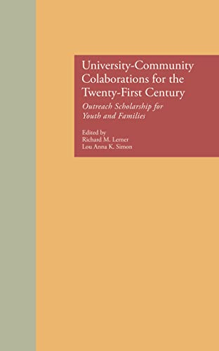 9780815324454: University-Community Collaborations for the Twenty-First Century: Outreach Scholarship for Youth and Families (MSU Series on Children, Youth and Families)