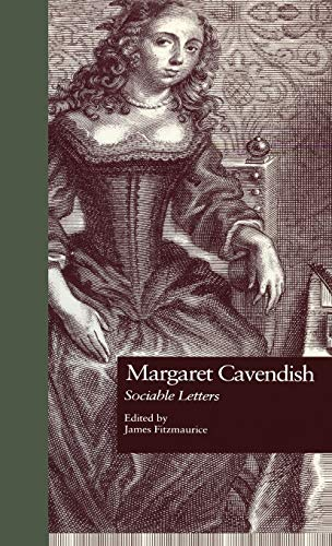 9780815324515: Margaret Cavendish: Sociable Letters (Garland Studies in the Renaissance)