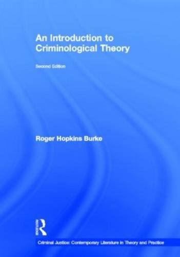 9780815325093: An Introduction to Criminological Theory (Criminal Justice: Contemporary Literature in Theory and Practice)