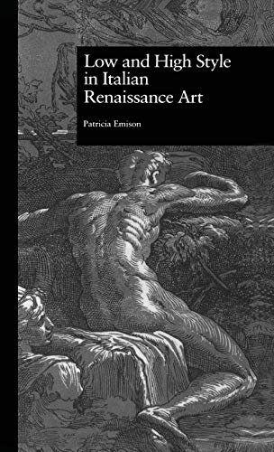 9780815325307: Low and High Style in Italian Renaissance Art (Garland Studies in the Renaissance)