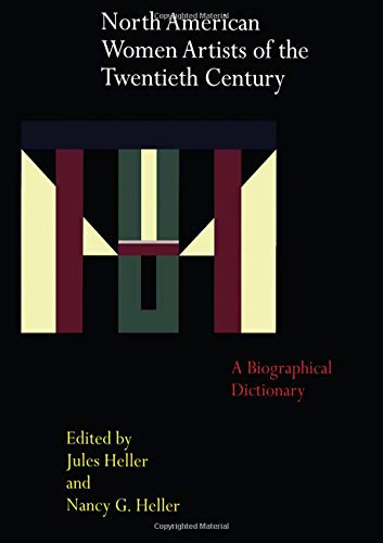 9780815325840: North American Women Artists of the Twentieth Century: A Biographical Dictionary (Garland Reference Library of the Humanities)