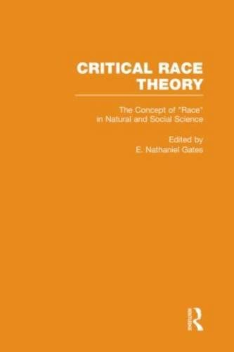 9780815326007: The Concept of Race in Natural and Social Science (Critical Race Theory)