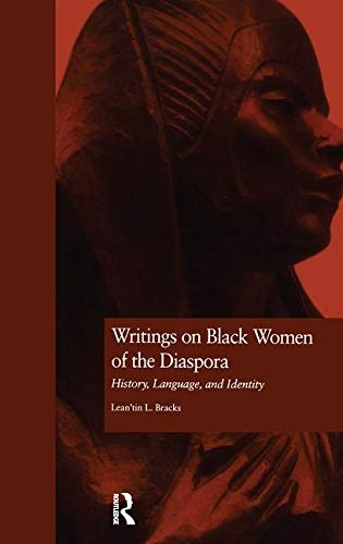 9780815327349: Writings on Black Women of the Diaspora: History, Language, and Identity (Crosscurrents in African American History)