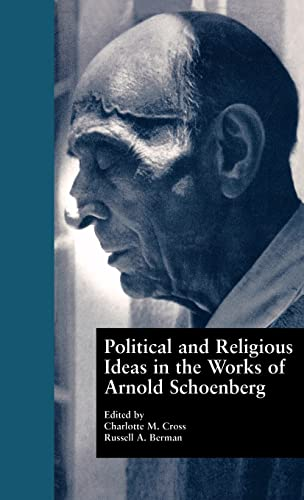 9780815328315: Political and Religious Ideas in the Works of Arnold Schoenberg (Border Crossings)