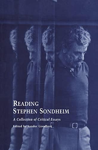 9780815328322: Reading Stephen Sondheim: A Collection of Critical Essays: 10 (Studies in Modern Drama)
