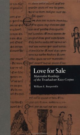9780815328421: Love for Sale: Materialist Readings of the Troubadour Razo Corpus (New Middle Ages)