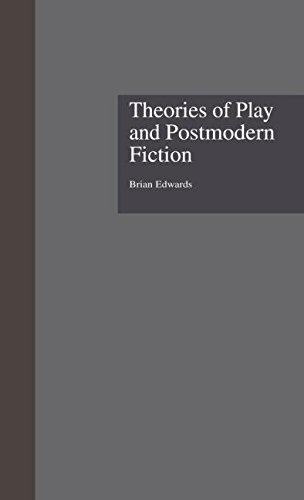 9780815328476: Theories of Play and Postmodern Fiction (Comparative Literature and Cultural Studies)