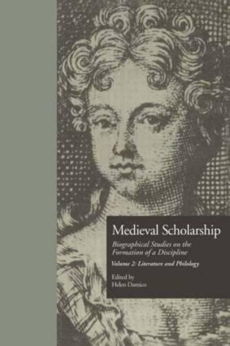 9780815328902: Medieval Scholarship: Biographical Studies on the Formation of a Discipline: Literature and Philology (Garland Library of Medieval Literature)