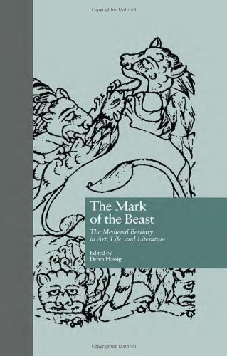 9780815329527: The Mark of the Beast: The Medieval Bestiary in Art, Life, and Literature (Garland Library of Medieval Literature)