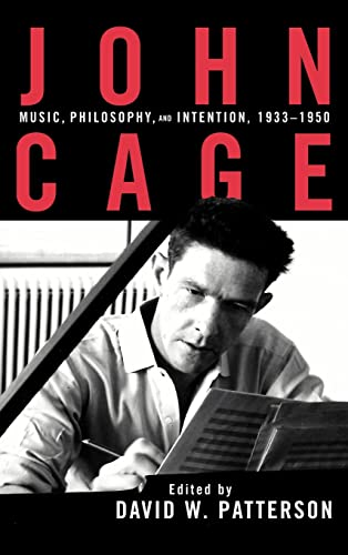 9780815329954: John Cage: Music, Philosophy, and Intention, 1933-1950 (Studies in Contemporary Music Andculture)