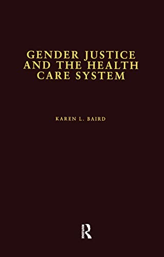 9780815330561: Gender Justice and the Health Care System (Health Care Policy in the United States)