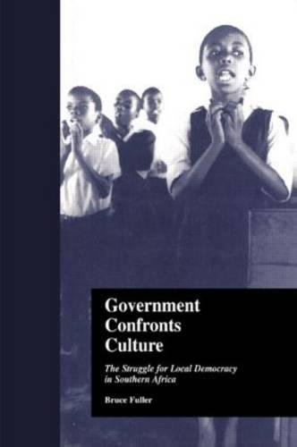 9780815330806: Government Confronts Culture: The Struggle for Local Democracy in Southern Africa (States and Societies)