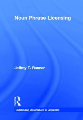 9780815331346: Noun Phrase Licensing (Outstanding Dissertations in Linguistics)