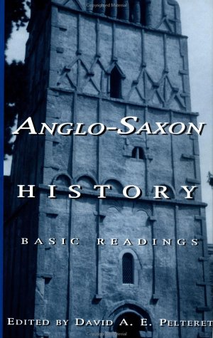 9780815331407: Anglo-Saxon History: Basic Readings (Basic Readings in Anglo-Saxon England)