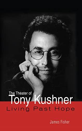 9780815331506: The Theater of Tony Kushner (Studies in Modern Drama)