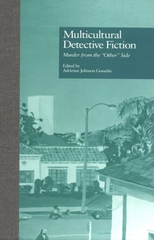 9780815331537: Multicultural Detective Fiction: Murder from the