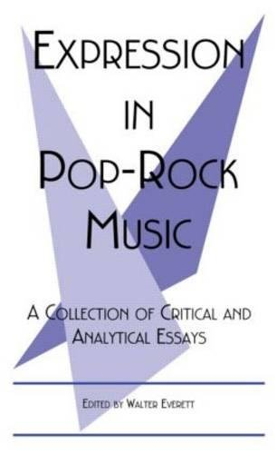 Expression in Pop-Rock Music: A Collection of: Everett, Walter