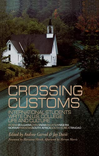 9780815331629: Crossing Customs: International Students Write on U.S. College Life and Culture (RoutledgeFalmer Studies in Higher Education)