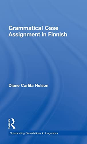 9780815331803: Grammatical Case Assignment in Finnish (Outstanding Dissertations in Linguistics)