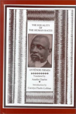 9780815331919: The Equality of the Human Races: (Positivist Anthropology) (Garland Reference Library of Social Science)