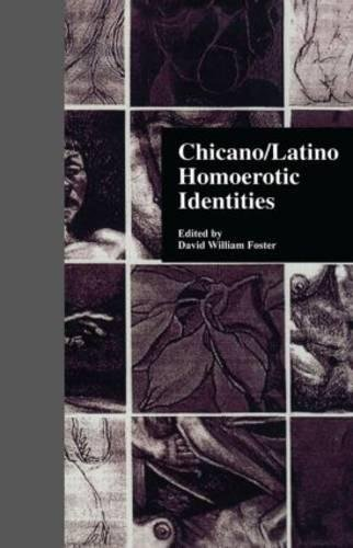 9780815332282: Chicano/Latino Homoerotic Identities (Garland Reference Library of the Humanities)