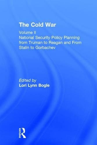 9780815332398: National Security Policy Planning From Truman to Reagan and From Stalin to Gorbachev (The Cold War, Volume 2)
