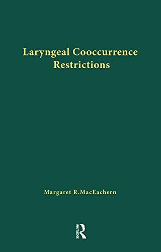 9780815332671: Laryngeal Cooccurrence Restrictions (Outstanding Dissertations in Linguistics)